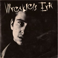 WRECKLESS ERIC, THE DONOVAN OF TRASH