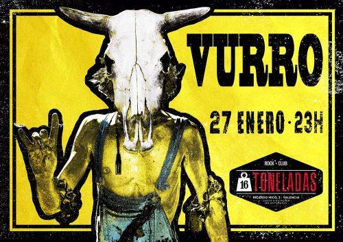 Vurro @ 16 Toneladas | València | Comunidad Valenciana | España