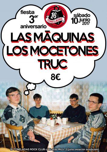 Las Máquinas + Los Mocetones + Truc @ 16 Toneladas | València | Comunidad Valenciana | España