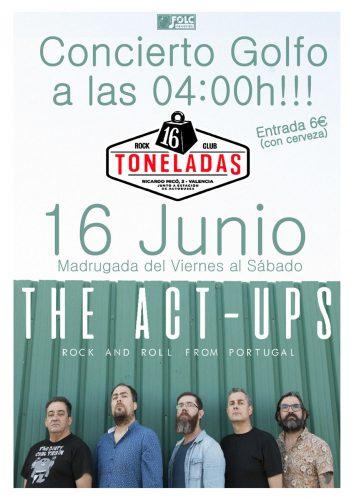 The Act-Ups @ 16 Toneladas | València | Comunidad Valenciana | España