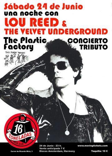 Plastic Factory (plays Lou Reed & The Velvet Underground) + Juan Vitoria Dj @ 16 Toneladas | València | Comunidad Valenciana | España