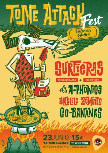 Tone Attack Fest (Surfieras + A-Phonics + Ukelele Zombies + Go-Bananas) @ 16 Toneladas | València | Comunidad Valenciana | España