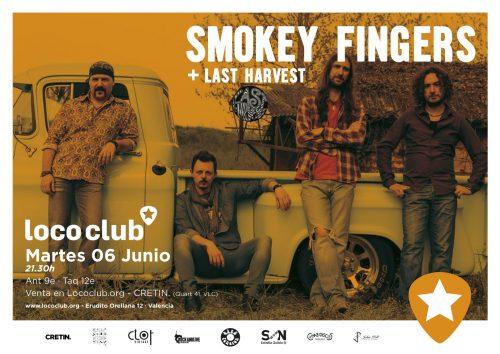 Smokey Fingers + Last Harvest @ El Loco Club | València | Comunidad Valenciana | España