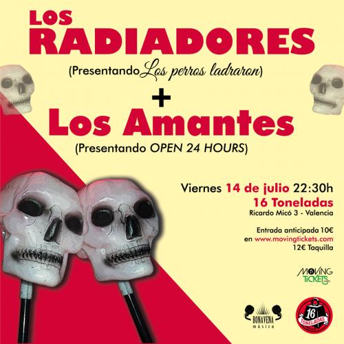 Los Radiadores + Los Amantes @ 16 Toneladas | València | Comunidad Valenciana | España