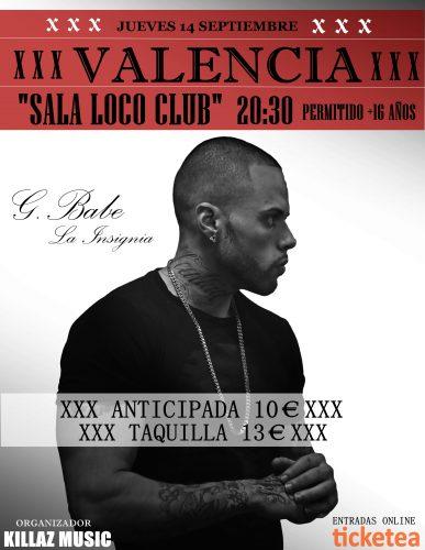 G. Babe La Insignia @ El Loco Club   València   Comunidad Valenciana   España