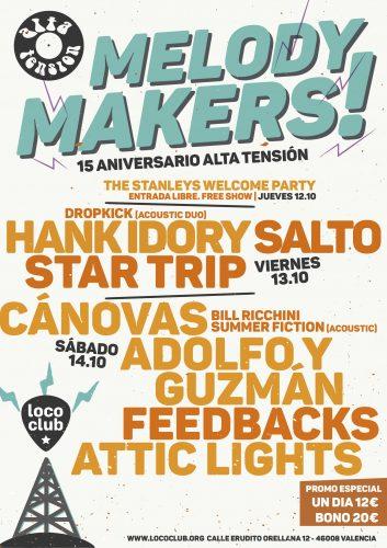 Melody Makers! 15 aniversario Alta Tensión @ El Loco Club | València | Comunidad Valenciana | España