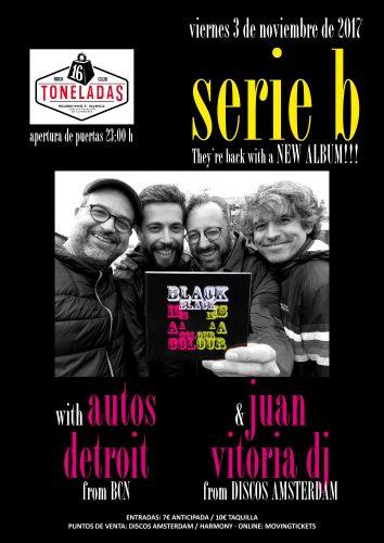 Serie B + Autos Detroit + Juan Vitoria DJ @ 16 Toneladas | València | Comunidad Valenciana | España
