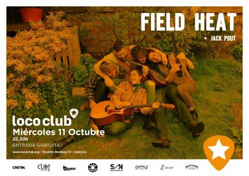 Field Heat + Jack Pout @ El Loco Club | València | Comunidad Valenciana | España