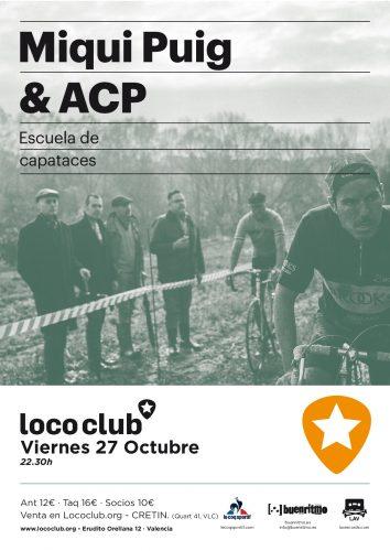 MIqui Puig & ACP @ El Loco Club | València | Comunidad Valenciana | España