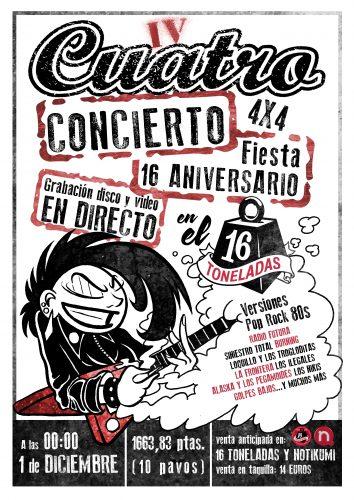 Cuatro (4X4) Fiesta 16 Aniversario @ 16 Toneladas | València | Comunidad Valenciana | España