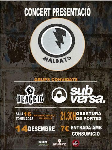 Concert presentació Maldats + Reacció + Subversa @ 16 Toneladas | València | Comunidad Valenciana | España
