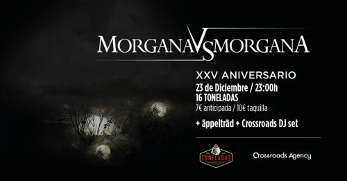 Morgana VS Morgana @ 16 Toneladas | València | Comunidad Valenciana | España