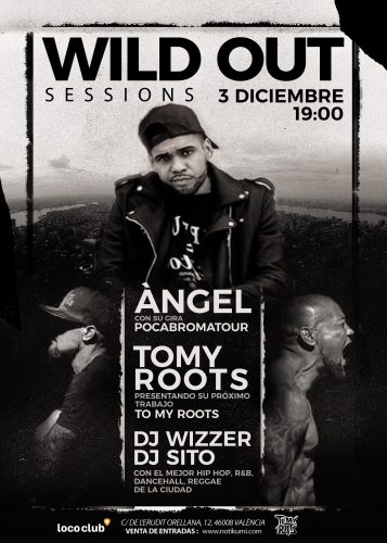 Angel + Tommy Roots Wild Out Sessions @ El Loco Club | València | Comunidad Valenciana | España