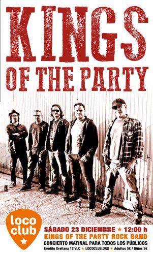 Kings Of The Party (Matinal) @ El Loco Club | València | Comunidad Valenciana | España