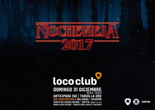 Nochevieja 2017 @ El Loco Club | València | Comunidad Valenciana | España