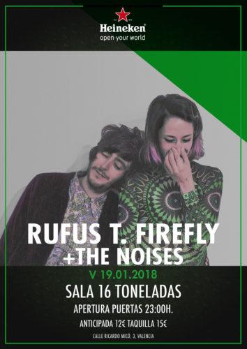 Rufus T. Firefly + The Noises @ 16 Toneladas | València | Comunidad Valenciana | España