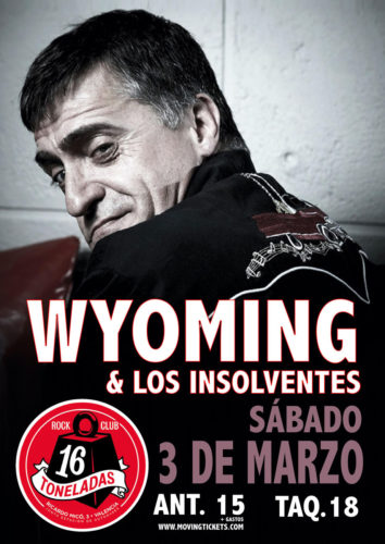 Wyoming y Los Insolventes @ 16 Toneladas | València | Comunidad Valenciana | España