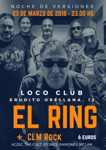 El Ring + CLM Rock @ El Loco Club | València | Comunidad Valenciana | España