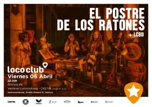 El Postre de los Ratones + LCBD @ El Loco Club | València | Comunidad Valenciana | España
