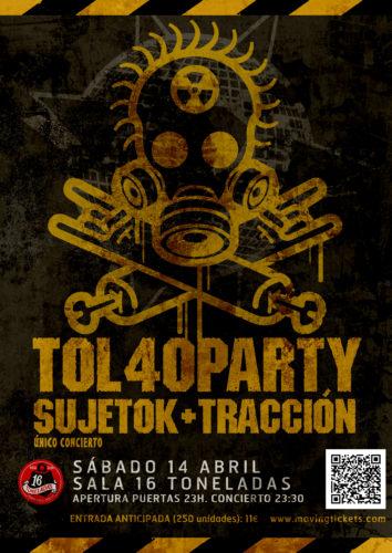 Tol 40 Party - Sujeto k + Tacción @ 16 Toneladas | València | Comunidad Valenciana | España