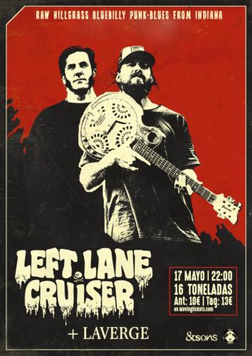 Left Lane Cruiser + Laverge @ 16 Toneladas   València   Comunidad Valenciana   España