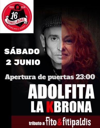 Adolfita la Kbrona (Tributo Fito & Fitipaldis) @ 16 Toneladas | València | Comunidad Valenciana | España
