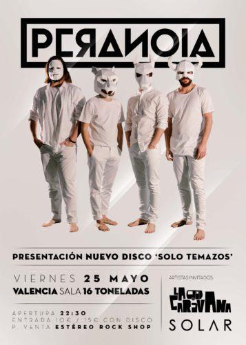 Peranoia + La Caravana @ 16 Toneladas   València   Comunidad Valenciana   España