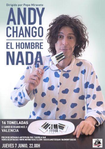 Andy Chango (El hombre nada) @ 16 Toneladas | València | Comunidad Valenciana | España