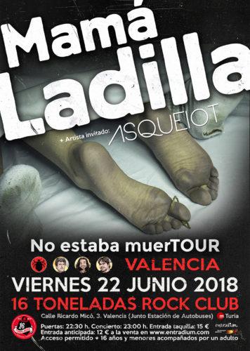 Mamá Ladilla + Asqueiot @ 16 Toneladas | València | Comunidad Valenciana | España