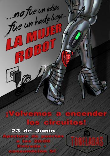La Mujer Robot @ 16 Toneladas | València | Comunidad Valenciana | España