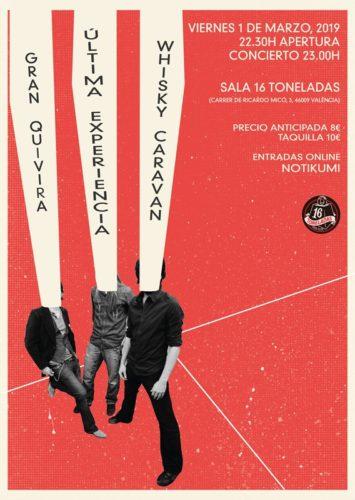 ÚLTIMA EXPERIENCIA + WHISKY CARAVAN + GRAN QUIVIRA @ Sala 16 Toneladas