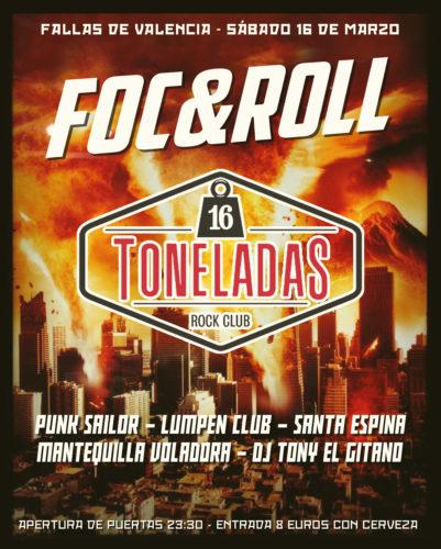 FOC&ROLL (Punk Sailor + Lumpen Club + Santa Espina + Mantequilla Voladora + DJ Tony El Gitano) @ Sala 16 Toneladas