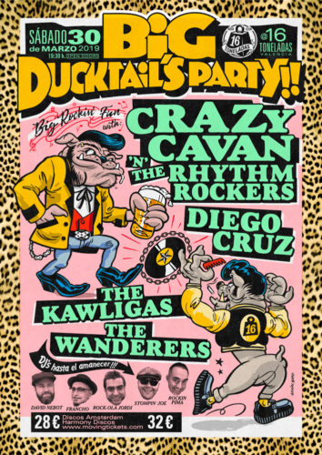 BIG DUCKTAIL'S FESTIVAL: Crazy Cavan & The Rhythmn Rockers + Diego Cruz + The Kawligas + The Wanderers @ Sala 16 Toneladas