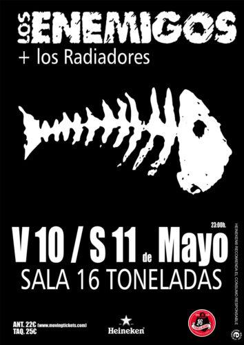 Los Enemigos + Los Radiadores @ Sala 16 Toneladas