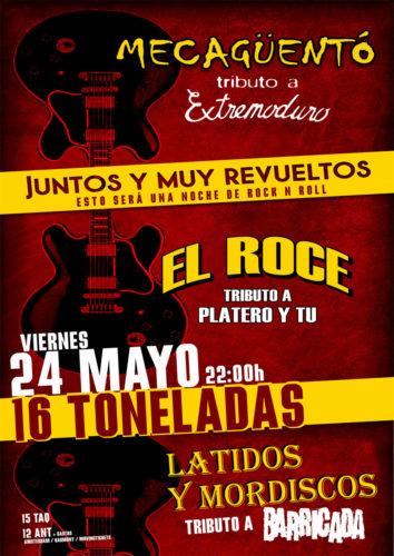 Mecagüentó + El Roce + Latidos y Mordiscos @ Sala 16 Toneladas