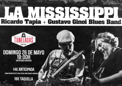 La Mississippi (Ricardo Tapia + Gustavo Ginoi Blues Band) @ Sala 16 Toneladas