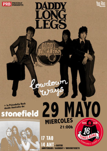Daddy Long Legs + Stonefield @ Sala 16 Toneladas