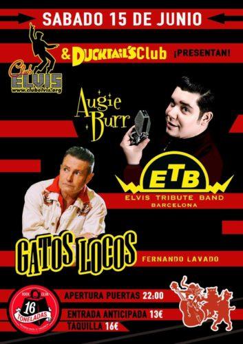 AUGIE BURR (Elvis Tribute Band) + GATOS LOCOS @ Sala 16 Toneladas