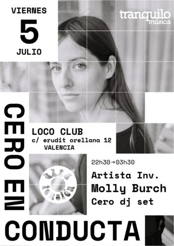 MOLLY BURCH + Artista inv. + Cero DJ Set @ Loco Club
