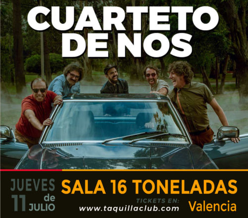 CUARTETO DE NOS @ Sala 16 Toneladas