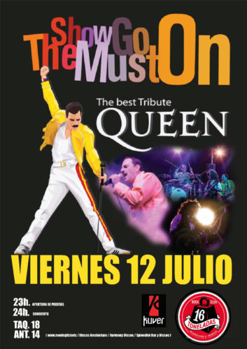 THE SHOW MUST GO ON (Tributo Queen) @ Sala 16 Toneladas