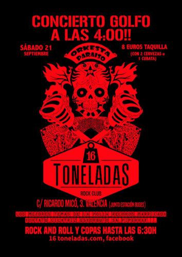 ORKESTA PARAISO (Concierto Golfo) @ Sala 16 Toneladas