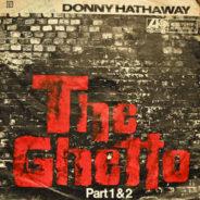 Reflexión 18: The Ghetto