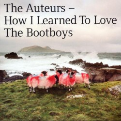 THE AUTEURS - How I Learned...