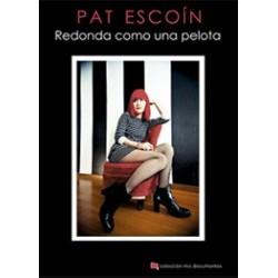 PAT ESCOÍN - Redonda como una pelota