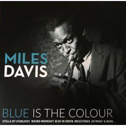 MILES DAVIS - Blue Is The...