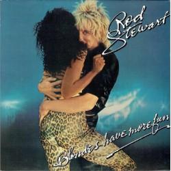 ROD STEWART - Blondes Have...