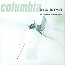 BIG STAR - Columbia (Live...