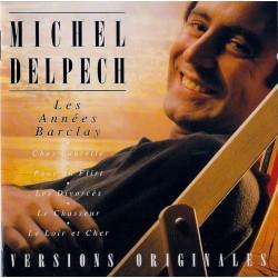 MICHEL DELPECH - Les Années...
