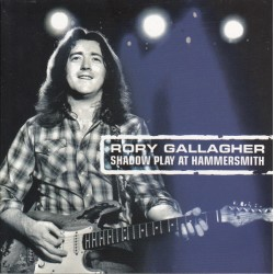 RORY GALLAGHER - Shadow...